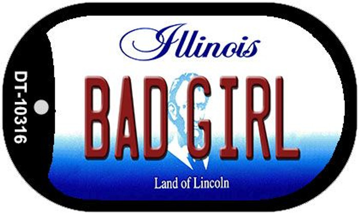 Bad Girl Illinois Novelty Metal Dog Tag Necklace DT-10316