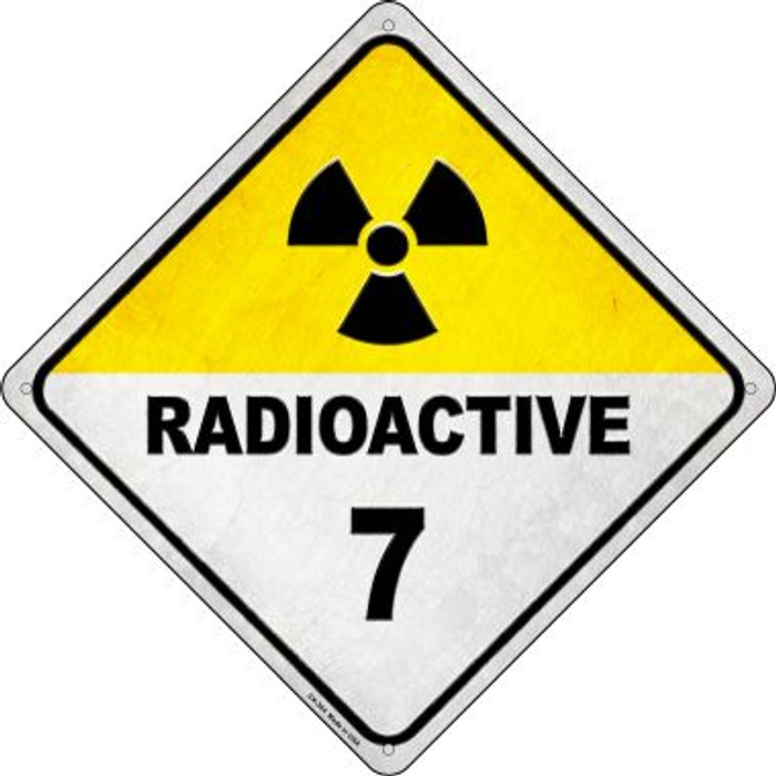 Radioactive 7 Novelty Metal Crossing Sign CX-364