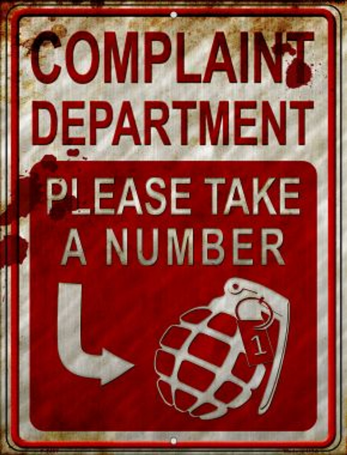 Complaint Department Take A Number Novelty Metal Parking Sign P-2497