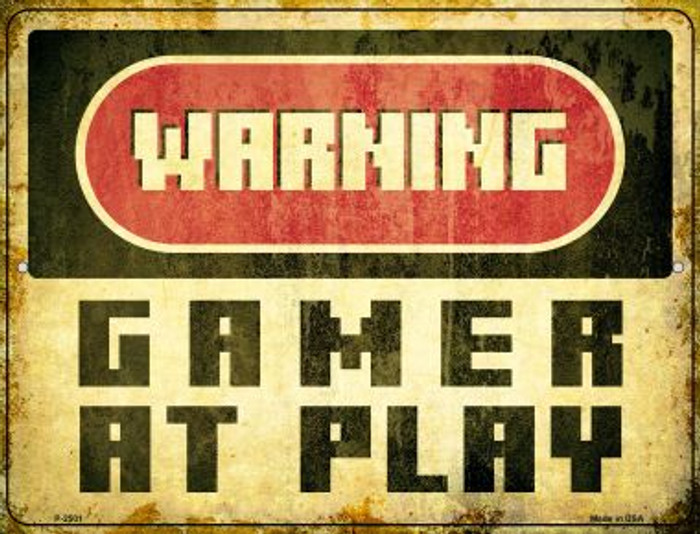 Warning Gamer at Play Novelty Metal Parking Sign P-2501