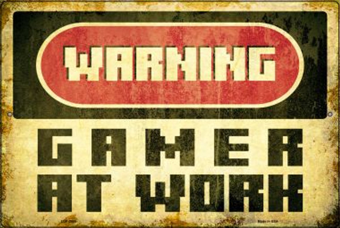 Warning Gamer at Work Novelty Metal Large Parking Sign LGP-2500