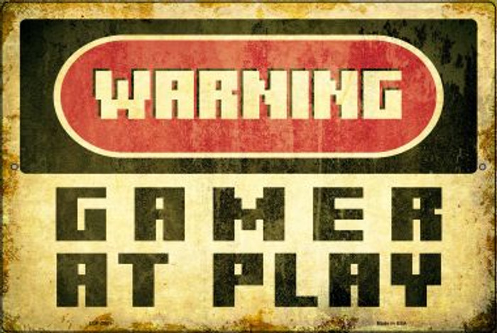 Warning Gamer at Play Novelty Metal Large Parking Sign LGP-2501