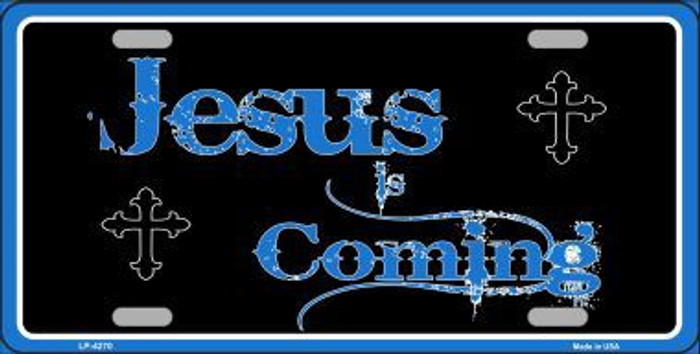 Jesus Is Coming Metal Novelty License Plate