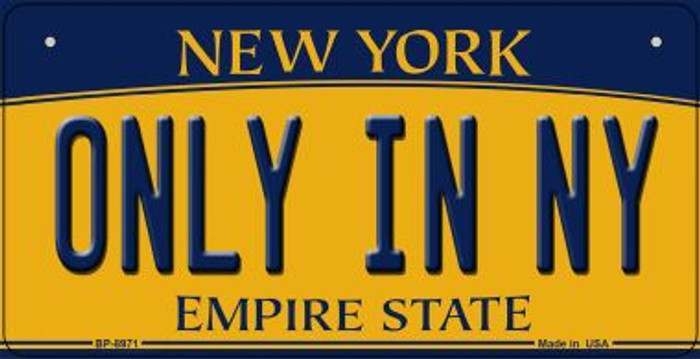 Only In NY New York Novelty Metal Bicycle Plate BP-8971