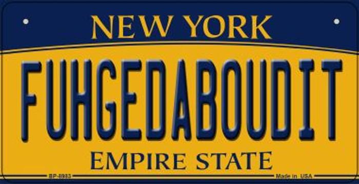 Fuhgedaboudit New York Novelty Metal Bicycle Plate BP-8983
