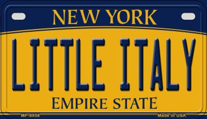Little Italy New York Novelty Metal Motorcycle Plate MP-8958