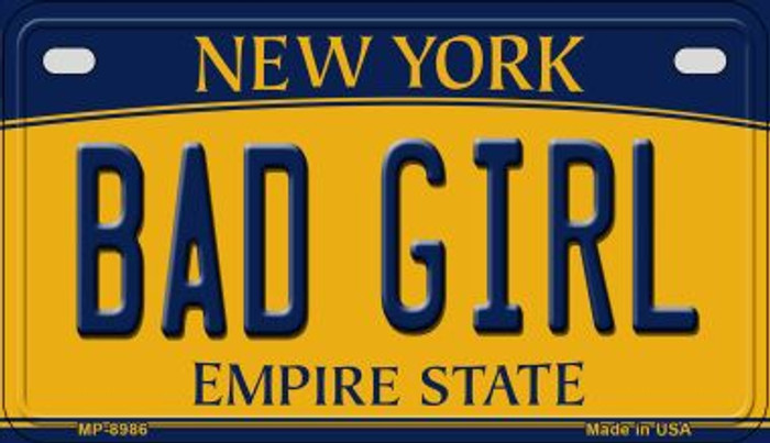 Bad Girl New York Novelty Metal Motorcycle Plate MP-8986
