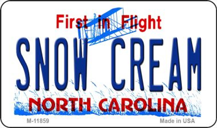 Snow Cream North Carolina Novelty Metal Magnet M-11859