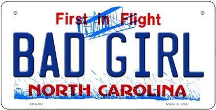 Bad Girl North Carolina Novelty Metal Bicycle Plate BP-6484