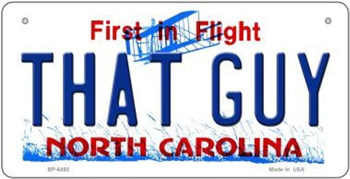 That Guy North Carolina Novelty Metal Bicycle Plate BP-6493