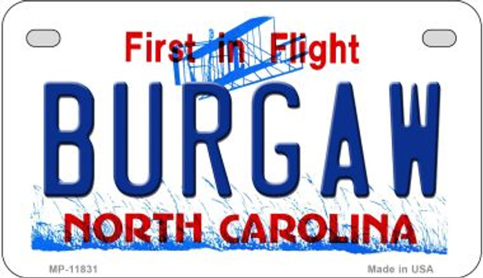 Burgaw North Carolina Novelty Metal Motorcycle Plate MP-11831