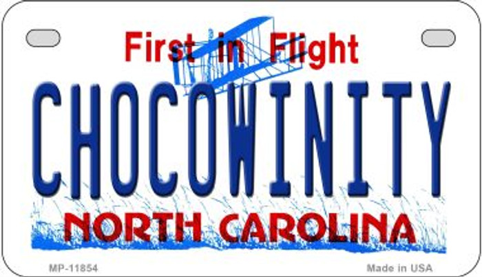 Chocowinity North Carolina Novelty Metal Motorcycle Plate MP-11854