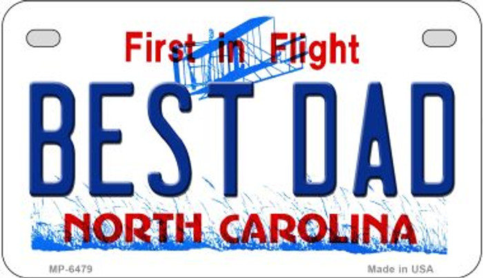Best Dad North Carolina Novelty Metal Motorcycle Plate MP-6479