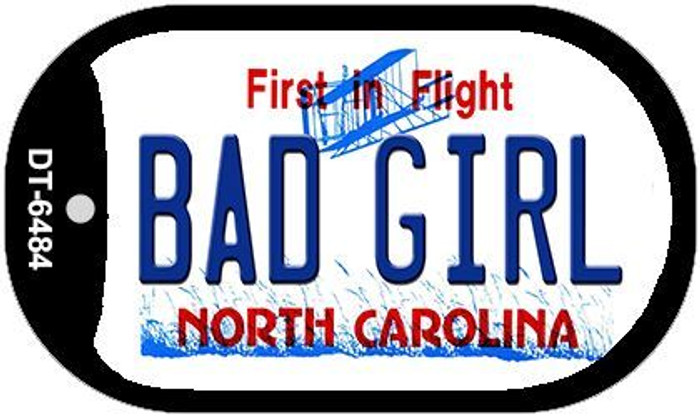 Bad Girl North Carolina Novelty Metal Dog Tag Necklace DT-6484