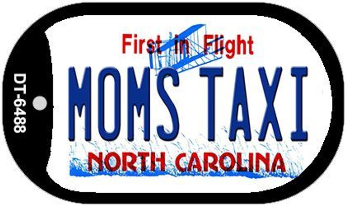 Moms Taxi North Carolina Novelty Metal Dog Tag Necklace DT-6488