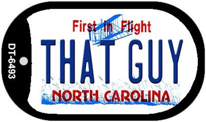 That Guy North Carolina Novelty Metal Dog Tag Necklace DT-6493