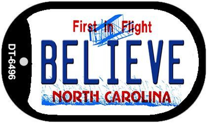 Believe North Carolina Novelty Metal Dog Tag Necklace DT-6496