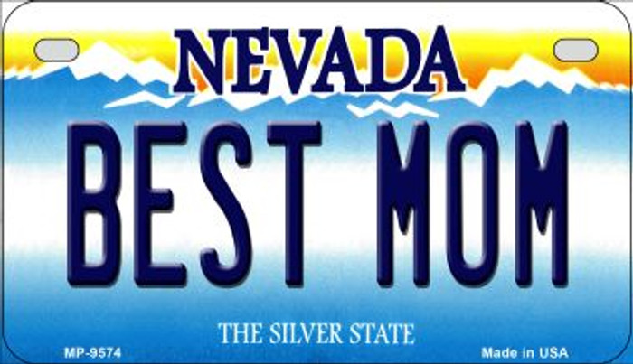 Best Mom Nevada Novelty Metal Motorcycle Plate MP-9574