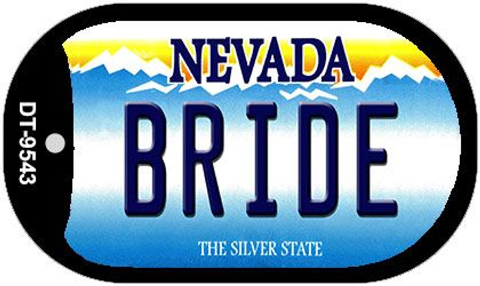 Bride Nevada Novelty Metal Dog Tag Necklace DT-9543