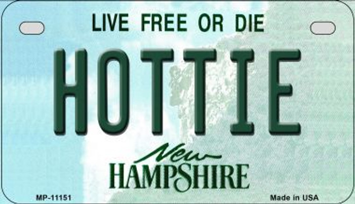 Hottie New Hampshire Novelty Metal Motorcycle Plate MP-11151