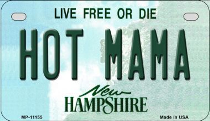 Hot Mama New Hampshire Novelty Metal Motorcycle Plate MP-11155