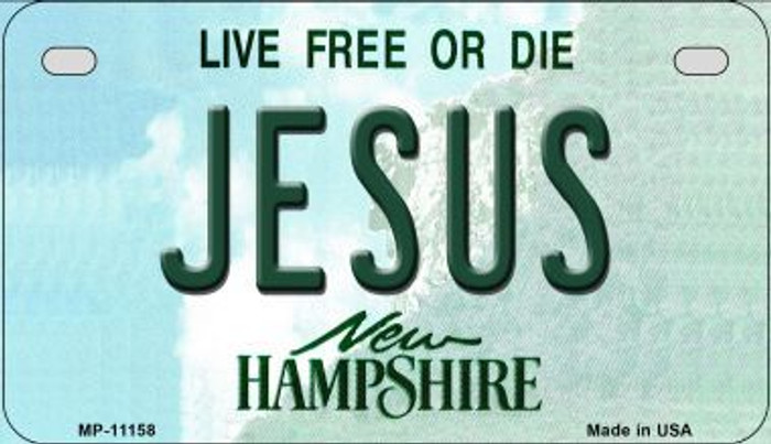 Jesus New Hampshire Novelty Metal Motorcycle Plate MP-11158