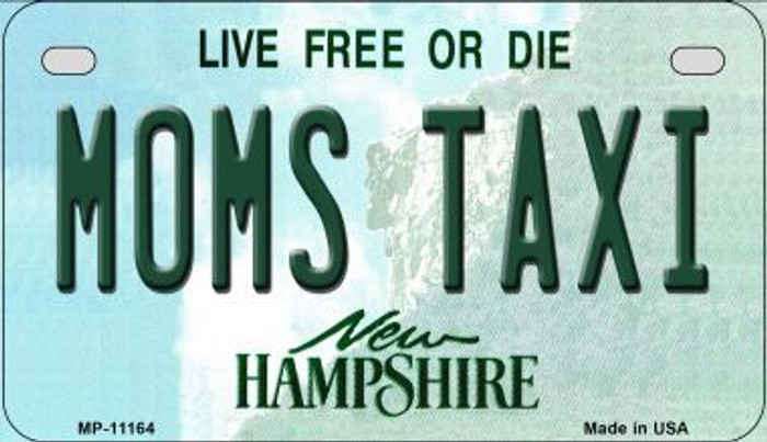Moms Taxi New Hampshire Novelty Metal Motorcycle Plate MP-11164