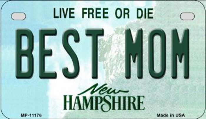 Best Mom New Hampshire Novelty Metal Motorcycle Plate MP-11176