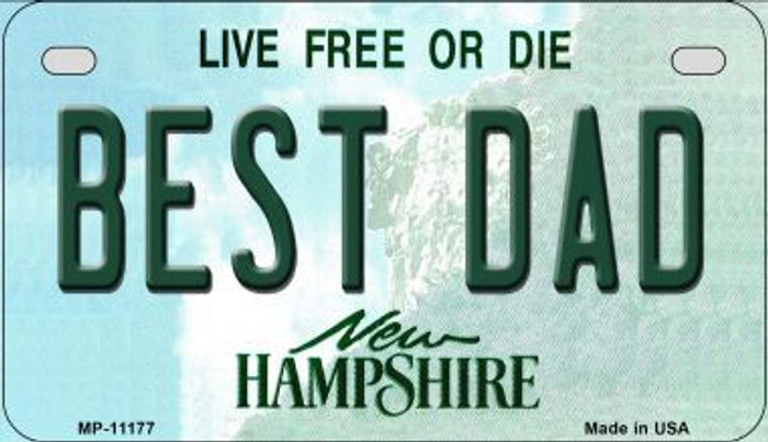 Best Dad New Hampshire Novelty Metal Motorcycle Plate MP-11177