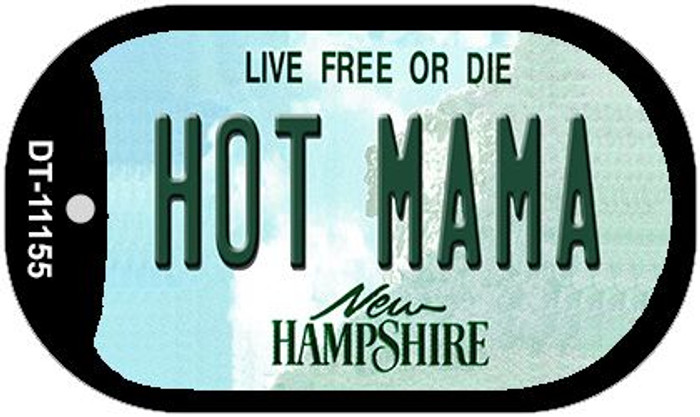 Hot Mama New Hampshire Novelty Metal Dog Tag Necklace DT-11155