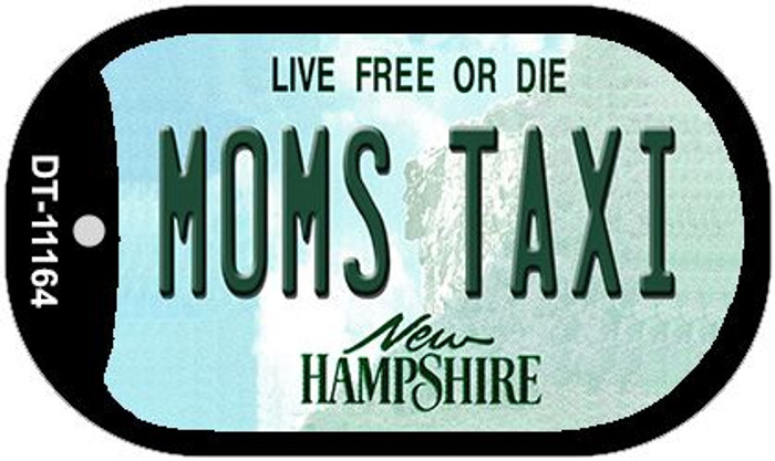 Moms Taxi New Hampshire Novelty Metal Dog Tag Necklace DT-11164