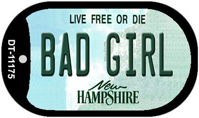 Bad Girl New Hampshire Novelty Metal Dog Tag Necklace DT-11175