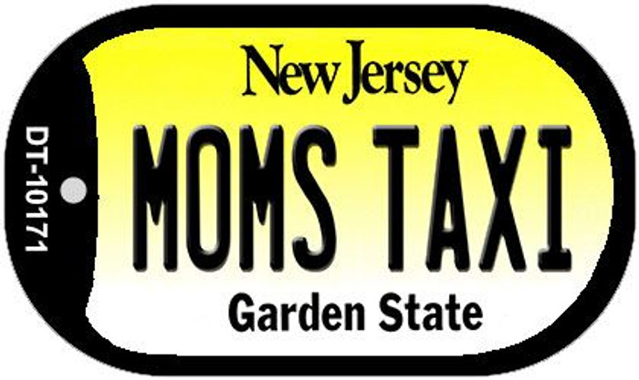 Moms Taxi New Jersey Novelty Metal Dog Tag Necklace DT-10171
