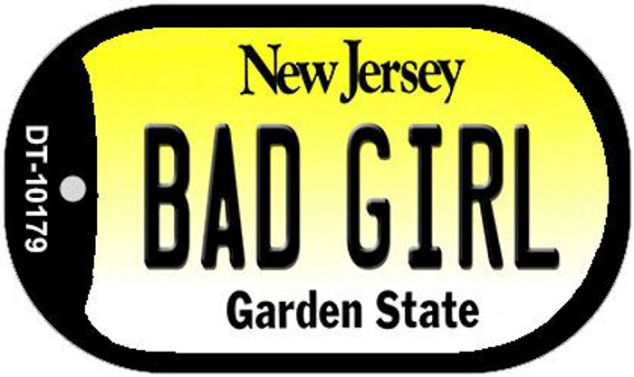 Bad Girl New Jersey Novelty Metal Dog Tag Necklace DT-10179