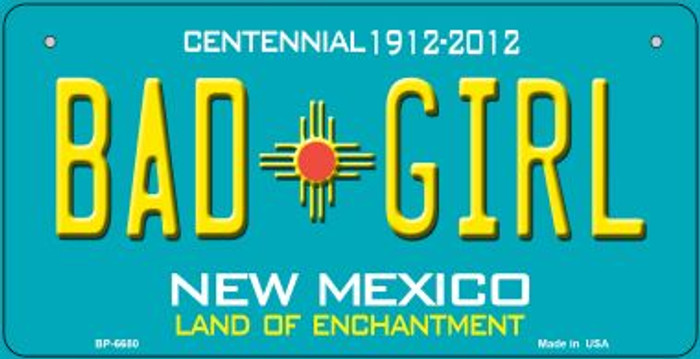 Bad Girl Teal New Mexico Novelty Metal Bicycle Plate BP-6680