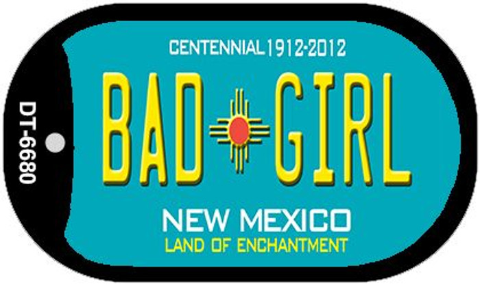 Bad Girl Teal New Mexico Novelty Metal Dog Tag Necklace DT-6680
