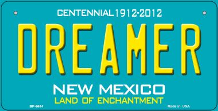 Dreamer Teal New Mexico Novelty Metal Bicycle Plate BP-6684