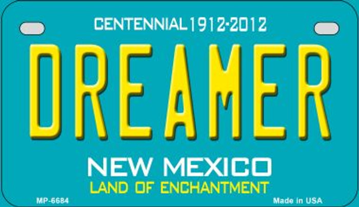 Dreamer Teal New Mexico Novelty Metal Motorcycle Plate MP-6684