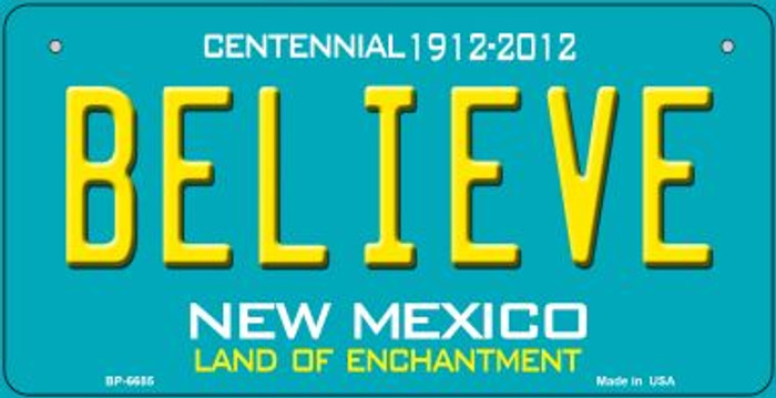Believe Teal New Mexico Novelty Metal Bicycle Plate BP-6685