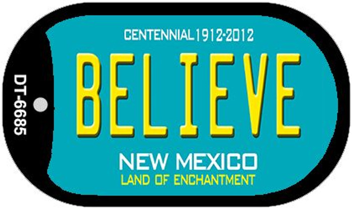 Believe Teal New Mexico Novelty Metal Dog Tag Necklace DT-6685