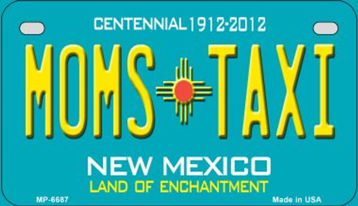 Moms Taxi Teal New Mexico Novelty Metal Motorcycle Plate MP-6687