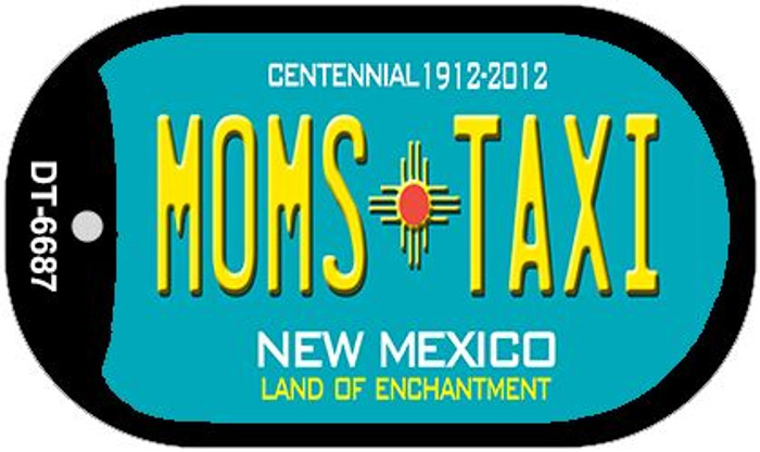 Moms Taxi Teal New Mexico Novelty Metal Dog Tag Necklace DT-6687