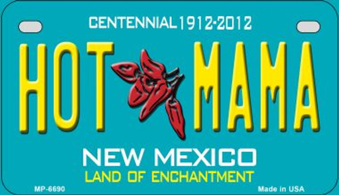 Hot Mama Teal New Mexico Novelty Metal Motorcycle Plate MP-6690