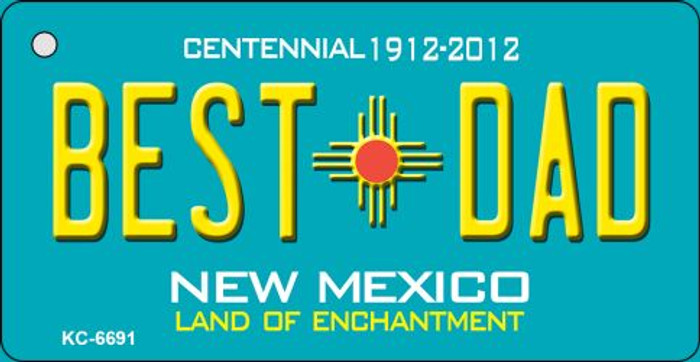 Best Dad Teal New Mexico Novelty Metal Key Chain KC-6691
