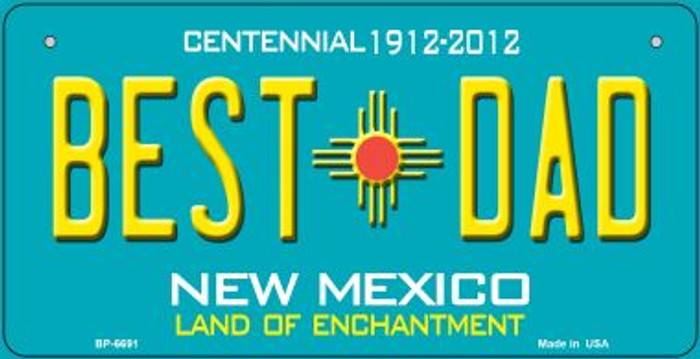 Best Dad Teal New Mexico Novelty Metal Bicycle Plate BP-6691