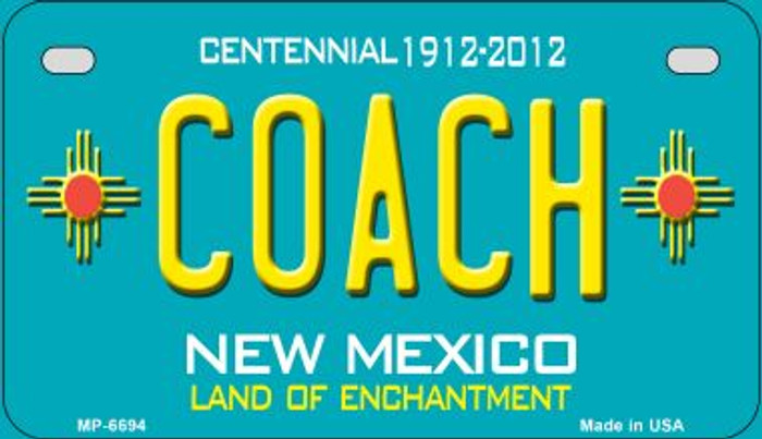 Coach Teal New Mexico Novelty Metal Motorcycle Plate MP-6694