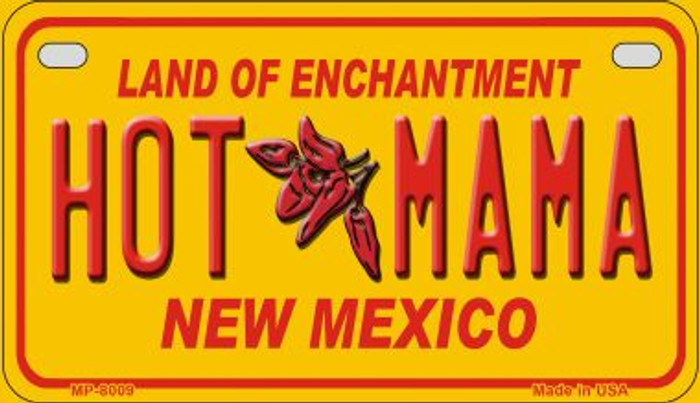 Hot Mama Yellow New Mexico Novelty Metal Motorcycle Plate MP-8009
