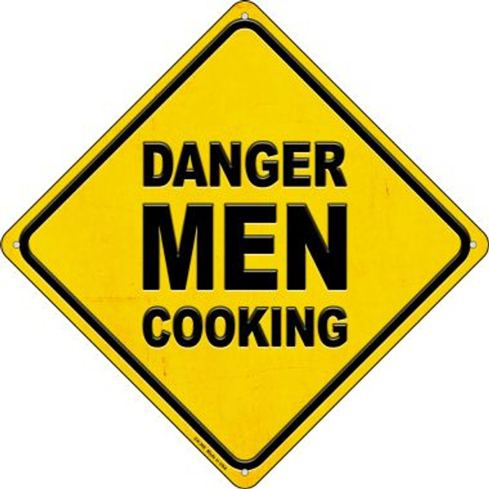 Danger Men Cooking Novelty Metal Crossing Sign CX-366