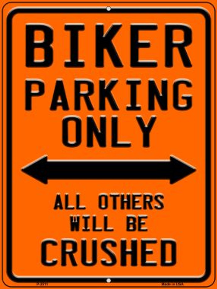 Biking Parking Only Novelty Metal Parking Sign P-2511