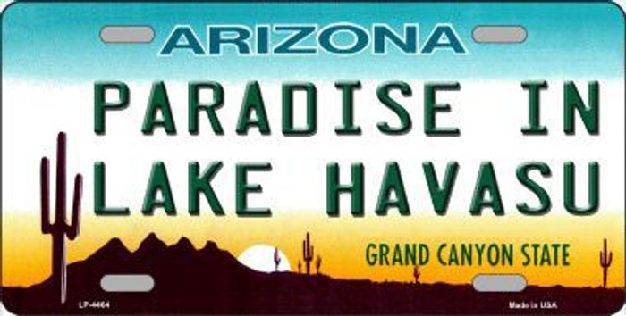 Paradise In Lake Havasu Arizona Novelty Metal License Plate LP-4464